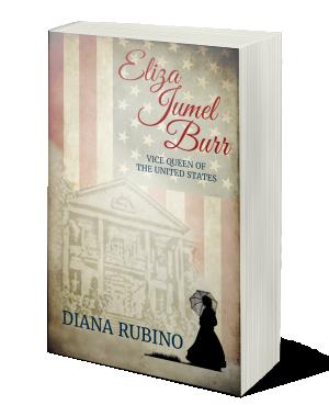 Diana Rubino - Eliza Jumel Burr